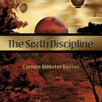 The Sixth Discipline by Carmen Webster Buxton