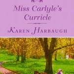 Miss Carlyle's Curricle Karen Harbaugh