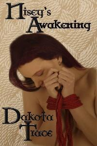 REVIEW:  Nisey's Awakening by Dakota Trace