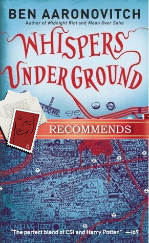 REVIEW:  Whispers Under Ground by Ben Aaronovitch