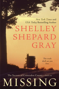 Missing (Secrets of Crittenden County Series #1) by Shelley Shepard Gray