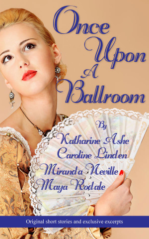Daily Deals: Once Upon a Ballroom by Caroline Linden and other historicals (with a YA PNR)