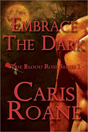 REVIEW:  Embrace the Dark by Caris Roane