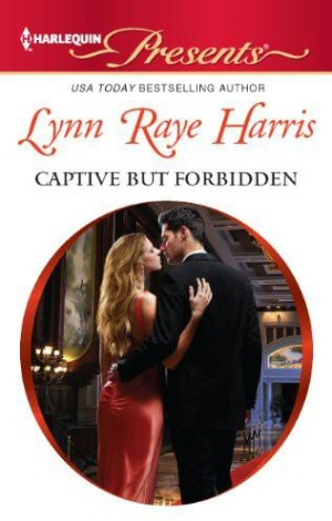 REVIEW:  Captive But Forbidden by Lynne Raye Harris