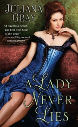 REVIEW:  A Lady Never Lies by Juliana Grey