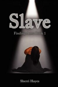 REVIEW:  Slave & Need (Finding Anna series, Books 1 & 2) by Sherri Hayes