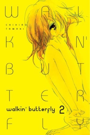 MANGA REVIEW:  Walkin' Butterfly volume 2 by Chihiro Tamaki
