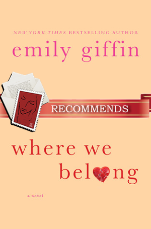 REVIEW:  Where We Belong by Emily Giffin