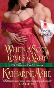 When a Scot Loves a Lady Katherine Ashe