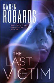 Karen Robards The Last Victim