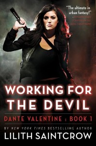 Working for the Devil Lilith Saintcrow