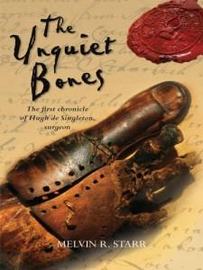 The Unquiet Bones Mel Starr