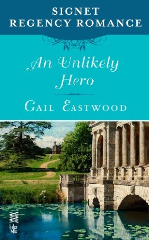 Daily Deals:  An Unlikely Hero: Signet Regency Romance (InterMix) by Gail Eastwood