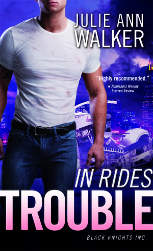 REVIEW:  In Rides Trouble by Julie Ann Walker