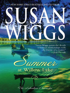 Summer at Willow Lake Susan Wiggs