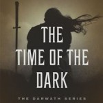 The Time of the Dark: The Darwath Series (Book One) Barbara Hambly