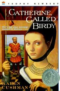 REVIEW:  Catherine, Called Birdy by Karen Cushman