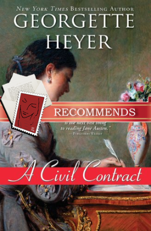 REVIEW:  A Civil Contract by Georgette Heyer