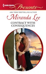 Contract with Consequences (Harlequin Presents Series #3083) by Miranda Lee