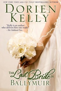 The Last Bride in Ballymuir (Ballymuir Series) Dorien Kelly