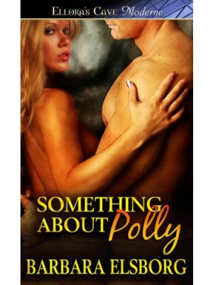 REVIEW:  Something About Polly by Barbara Elsborg