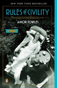 Rules of Civility: A Novel Amor Towles