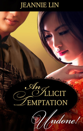 DUAL REVIEW:  An Illicit Temptation by Jeannie Lin