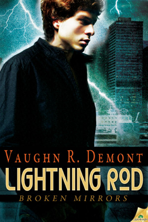 REVIEW:  Lightning Rod by Vaughn R. Demont
