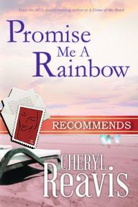 REVIEW:  Promise Me a Rainbow by Cheryl Reavis