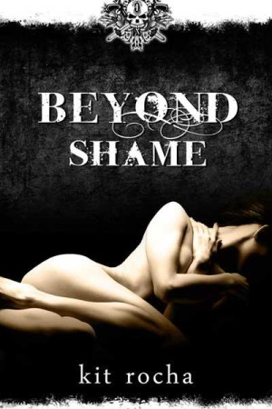 REVIEW:  Beyond Shame by Kit Rocha