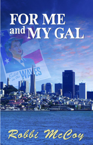 REVIEW:  For Me and My Gal  by Robbi McCoy