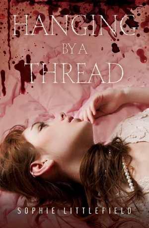 REVIEW:  Hanging by a Thread by Sophie Littlefield