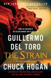 The Strain (Strain Trilogy #1)      by     Guillermo del Toro,     Chuck Hogan