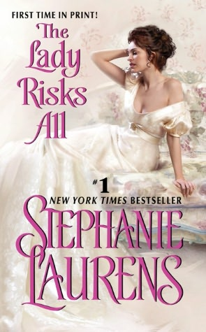REVIEW:  The Lady Risks All by Stephanie Laurens