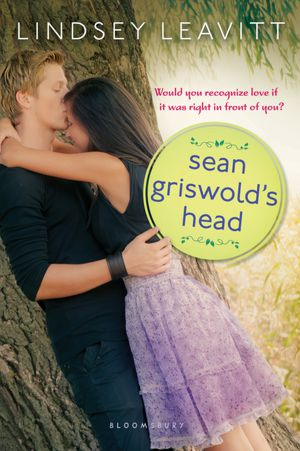 REVIEW:  Sean Griswold's Head by Lindsey Leavitt