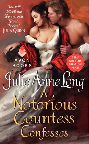 JOINT REVIEW:  A Notorious Countess Confesses by Julie Anne Long