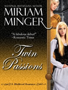 Twin Passions by Miriam Minger