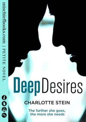 REVIEW: Deep Desires by Charlotte Stein