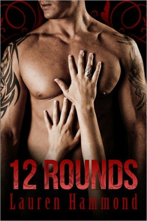 REVIEW:  12 Rounds by Lauren Hammond