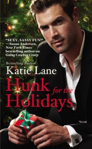 REVIEW:  Hunk for the Holidays by Katie Lane