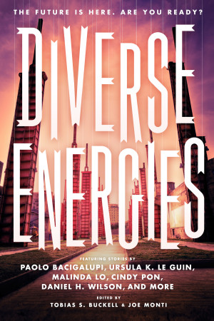 REVIEW:  Diverse Energies edited by Tobias Buckell and Joe Monti