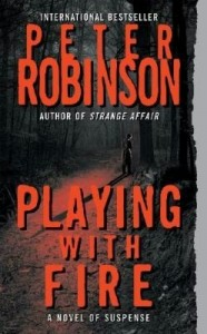 Playing with Fire (Alan Banks Series) by Peter Robinson