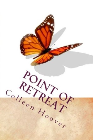 REVIEW:  Point of Retreat by Colleen Hoover