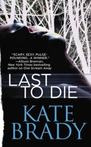 Last to Die by Kate Brady