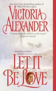 Let It Be Love   Let It Be Love      by     Victoria Alexander
