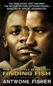 Finding Fish      by     Antwone Fisher