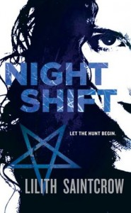 Night Shift (Jill Kismet Series #1)      by     Lilith Saintcrow