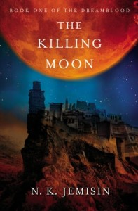 The Killing Moon (Dreamblood) N. K. Jemisin