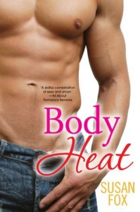 Body Heat      by     Susan Fox