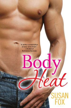 REVIEW:  Body Heat by Susan Fox